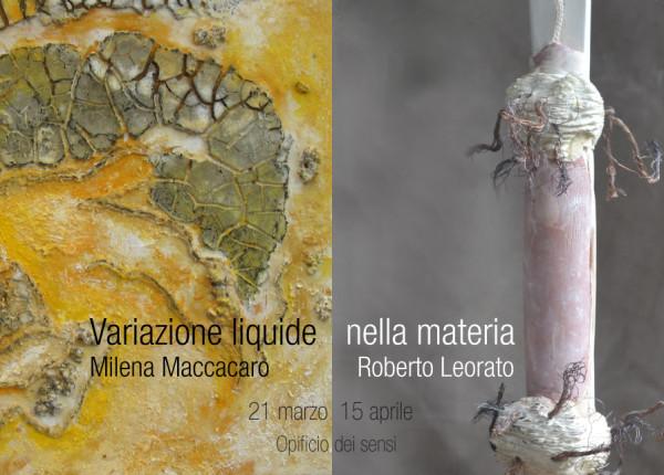 variazioni liquide nella materia 21marzo – 15 aprile